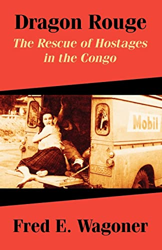 9781410210579: Dragon Rouge: The Rescue of Hostages in the Congo