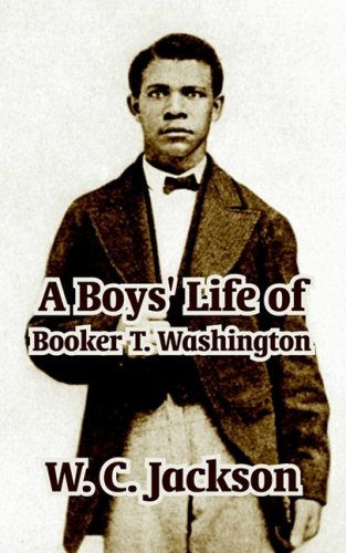 9781410211118: Boys' Life of Booker T. Washington, A