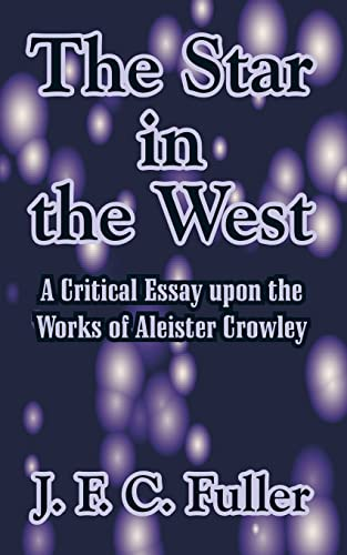 9781410211439: The Star in the West: A Critical Essay upon the Works of Aleister Crowley