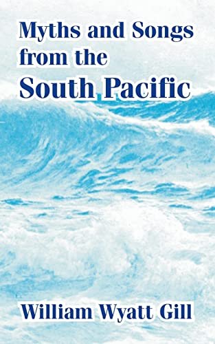 9781410211507: Myths and Songs from the South Pacific