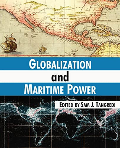 9781410211576: Globalization and Maritime Power