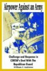 9781410212313: Airpower Against an Army: Challenge and Response in CENTAF's Duel With The Republican Guard