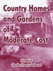 9781410212573: Country Homes and Gardens of Moderate Cost