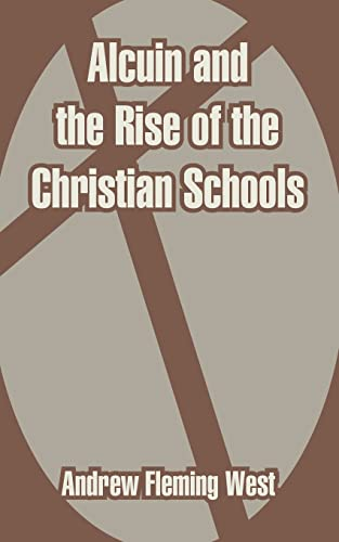9781410212627: Alcuin and the Rise of the Christian Schools