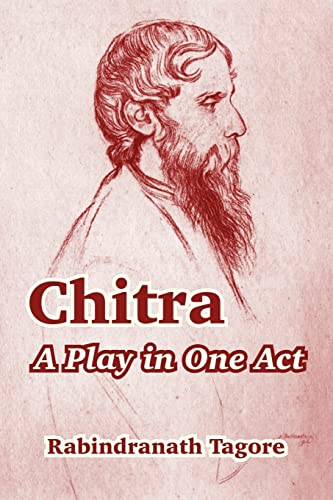9781410212931: Chitra: A Play in One Act