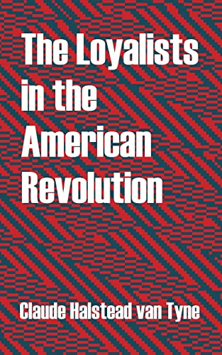 9781410213167: Loyalists in the American Revolution, The