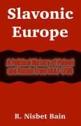 9781410213211: Slavonic Europe: A Political History of Poland and Russia from 1447-1796