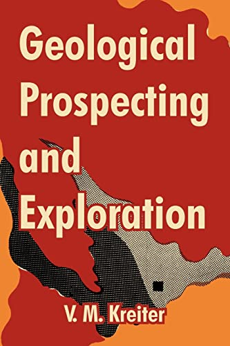 9781410213235: Geological Prospecting and Exploration