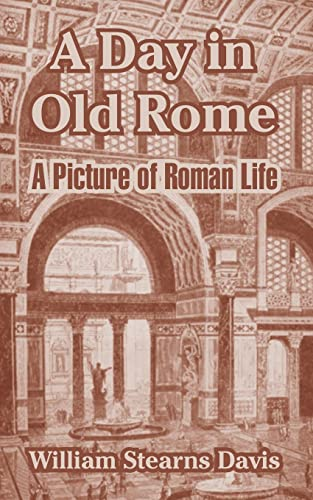 9781410213631: A Day in Old Rome: A Picture of Roman Life