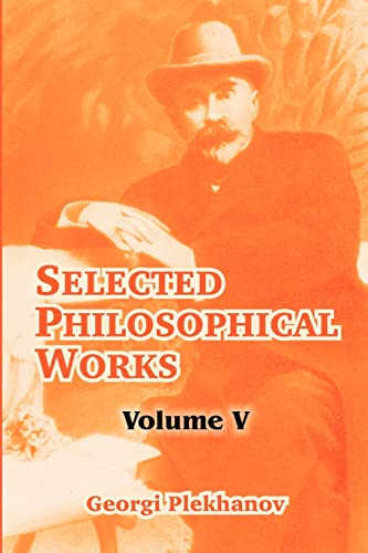 9781410213884: 5: Selected Philosophical Works: Volume V