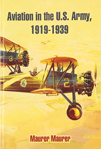 9781410213914: Aviation in the U.S. Army, 1919-1939