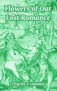 9781410214409: Flowers of Our Lost Romance