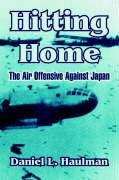 9781410214706: Hitting Home: The Air Offensive Against Japan