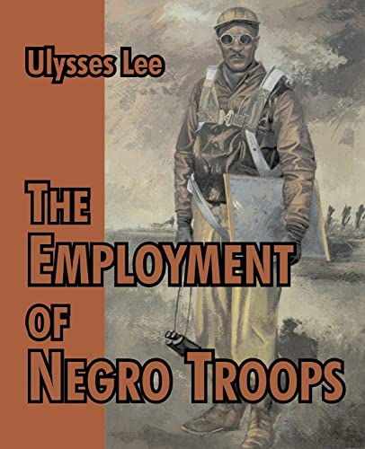 9781410214966: Employment of Negro Troops, The