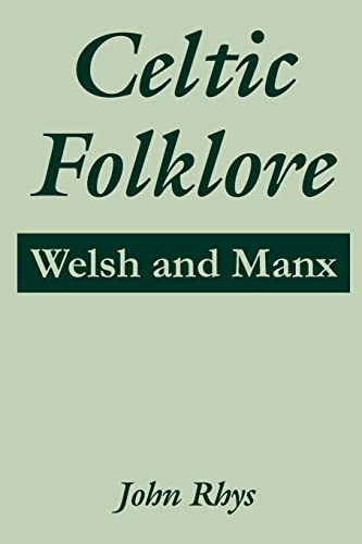 9781410215192: Celtic Folklore: Welsh and Manx (Welsh Edition)