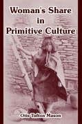 9781410215208: Woman's Share in Primitive Culture