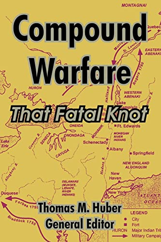 Compound Warfare: That Fatal Knot