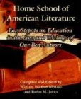 9781410216434: Home School of American Literature: Easy Steps to an Education in the Lives and Writings of Our Best Authors