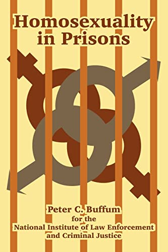 Homosexuality in Prisons: Buffum, Peter C.; U. S. Department of Justice