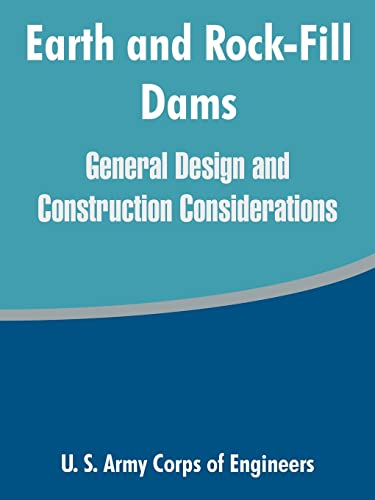 9781410217127: Earth and Rock-Fill Dams: General Design and Construction Considerations