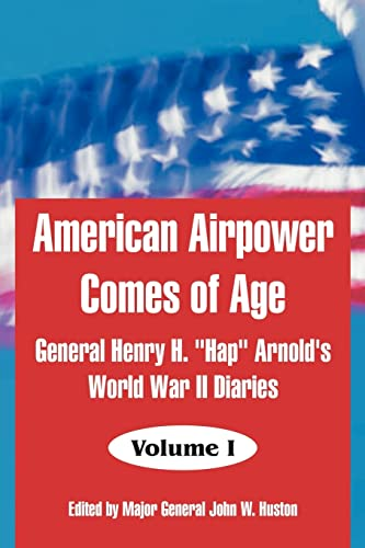 9781410217356: American Airpower Comes of Age: General Henry H.