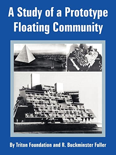 9781410218186: Study of a Prototype Floating Community, A