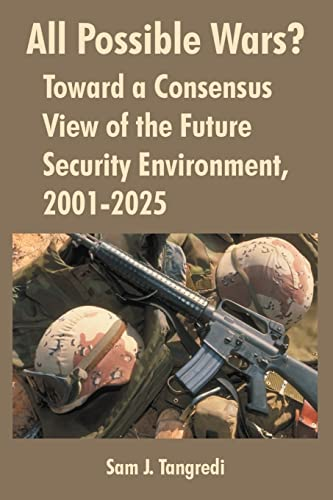 9781410218193: All Possible Wars?: Toward a Consensus View of the Future Security Environment, 2001-2025