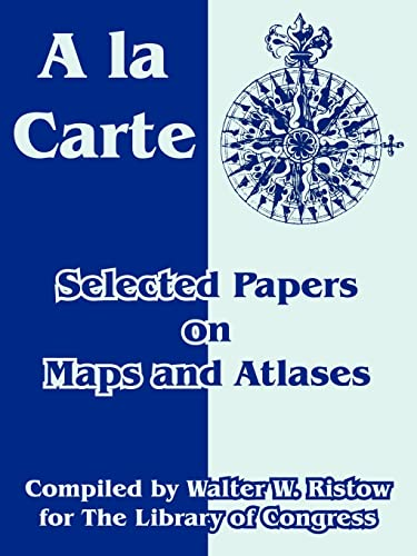 9781410218995: A la Carte: Selected Papers on Maps and Atlases