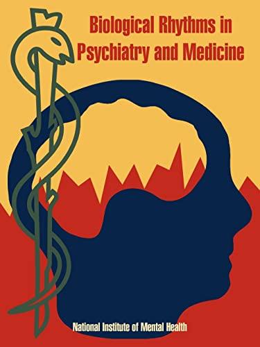 9781410219060: Biological Rhythms in Psychiatry and Medicine