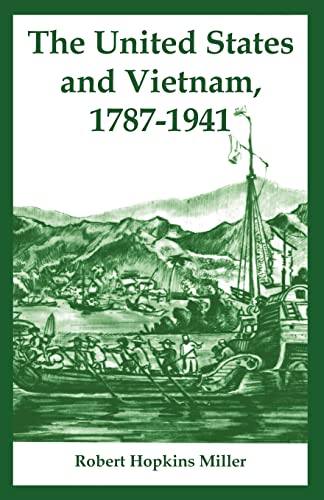 9781410219725: United States and Vietnam, 1787-1941, The