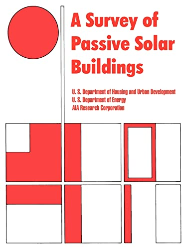 A Survey of Passive Solar Buildings Dept of Housing and Urban Development; US Department of Energy ...