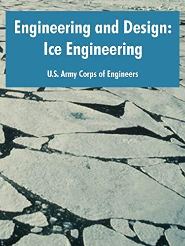 9781410220219: Engineering and Design: Ice Engineering