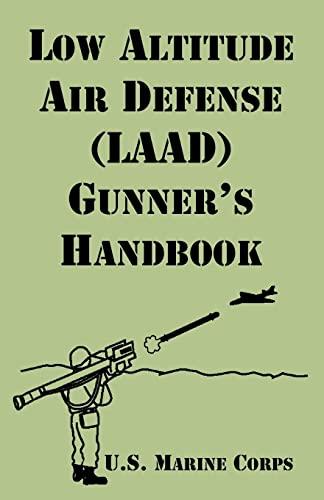 9781410220233: Low Altitude Air Defense (LAAD) Gunner's Handbook
