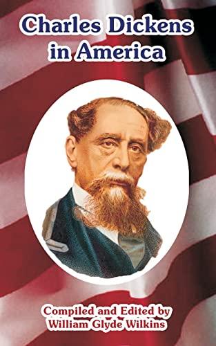9781410220820: Charles Dickens in America