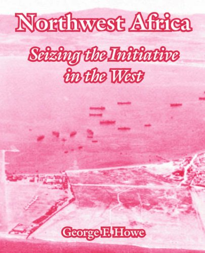 9781410220950: Northwest Africa: Seizing the Initiative in the West