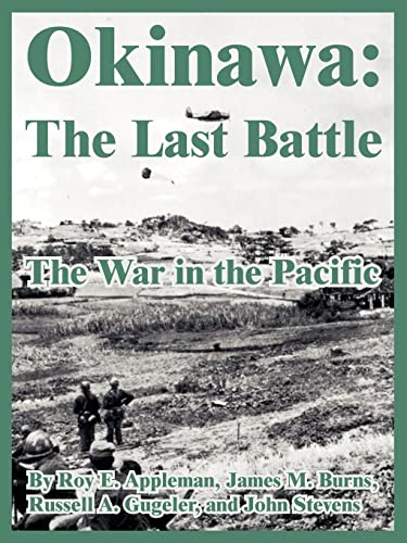 9781410222060: Okinawa: The Last Battle (The War in the Pacific)