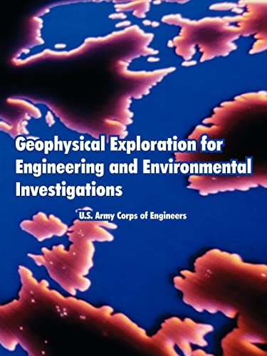 9781410222435: Geophysical Exploration for Engineering and Environmental Investigations