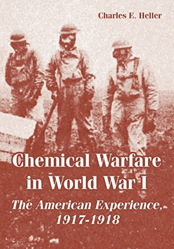 9781410222619: Chemical Warfare in World War I: The American Experience, 1917-1918