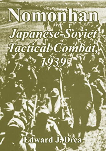 9781410222855: Nomonhan: Japanese-soviet Tactical Combat, 1939
