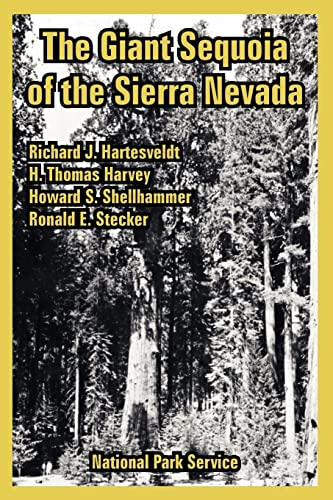 Giant Sequoia of the Sierra Nevada, The: National Park Service
