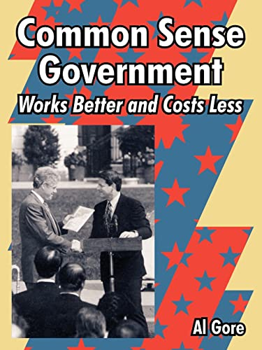 9781410223548: Common Sense Government: Works Better and Costs Less