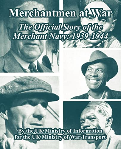 9781410223593: Merchantmen at War: The Official Story of the Merchant Navy: 1939-1944