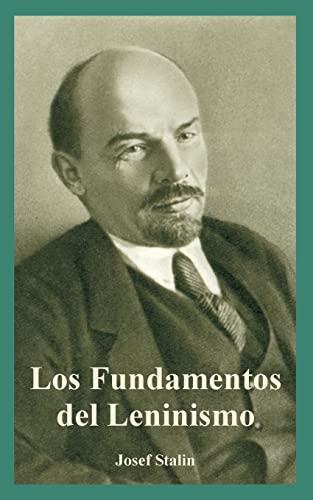 Los Fundamentos Del Leninismo: Joseph V. Stalin