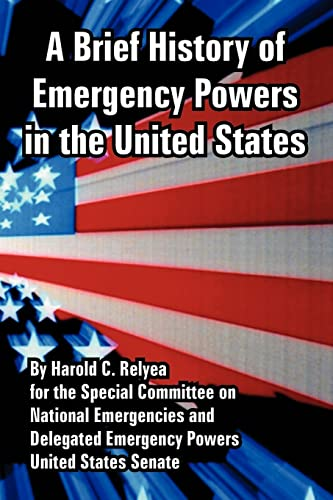 9781410224217: Brief History of Emergency Powers in the United States, A