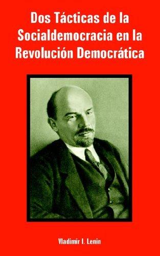 9781410224293: Dos Tacticas de la Socialdemocracia en la Revolucion Democratica