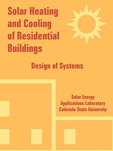 9781410224583: Solar Heating and Cooling of Residential Buildings: Design of Systems