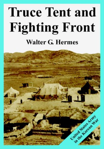 9781410224842: Truce Tent and Fighting Front: United States Army in the Korean War