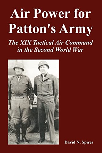 9781410225047: Air Power for Patton's Army: The XIX Tactical Air Command in the Second World War