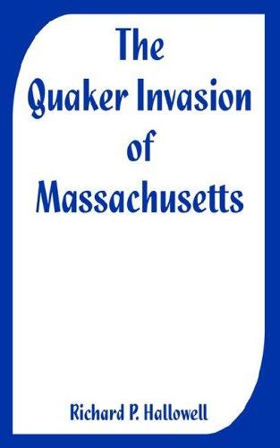 9781410225283: Quaker Invasion of Massachusetts, The