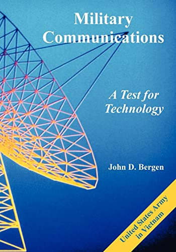 9781410225368: Military Communications: A Test for Technology